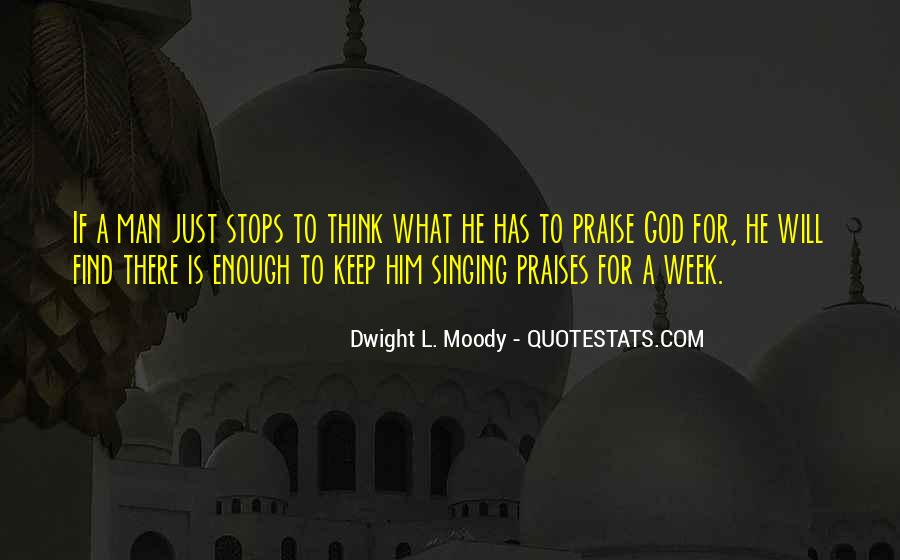 Quotes About Praises To God #1406575