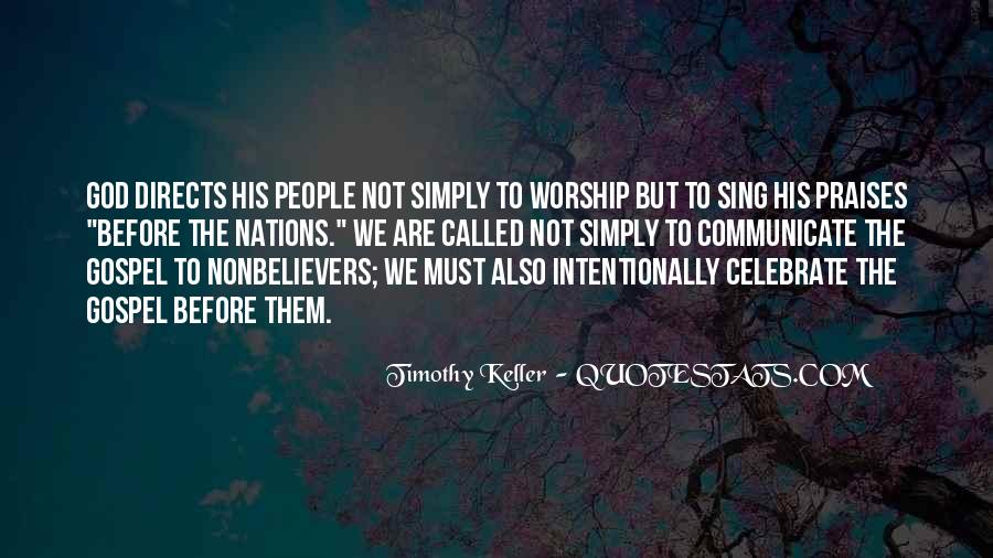 Quotes About Praises To God #1623954