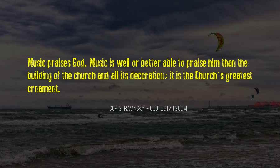 Quotes About Praises To God #1644435
