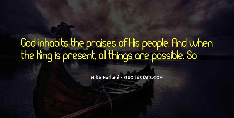 Quotes About Praises To God #1699613