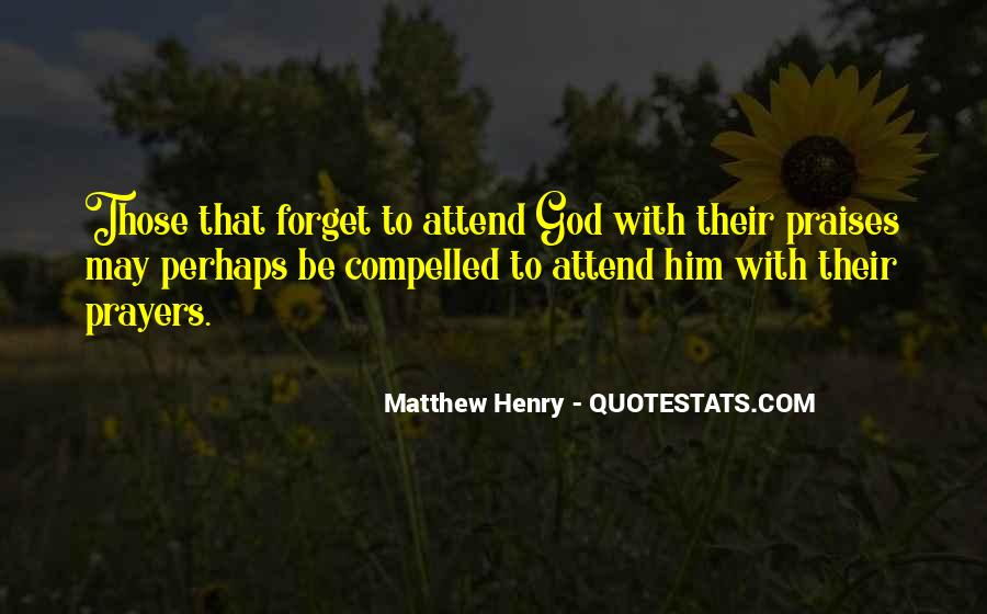 Quotes About Praises To God #571921