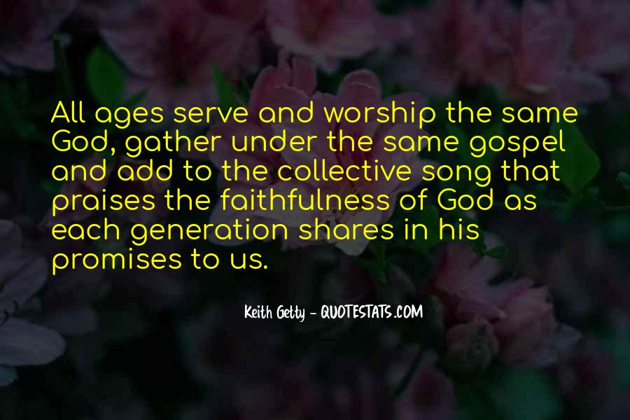 Quotes About Praises To God #58173