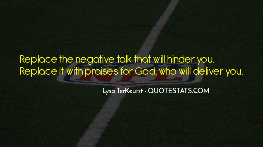 Quotes About Praises To God #646927