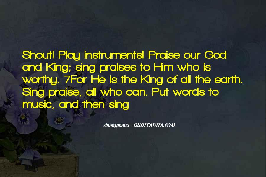 Quotes About Praises To God #740861