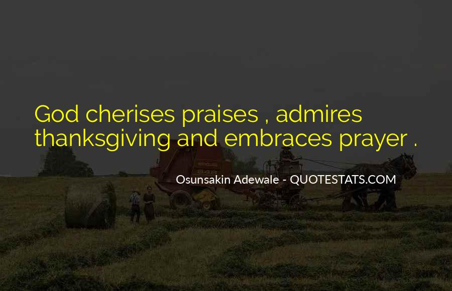 Quotes About Praises To God #776799