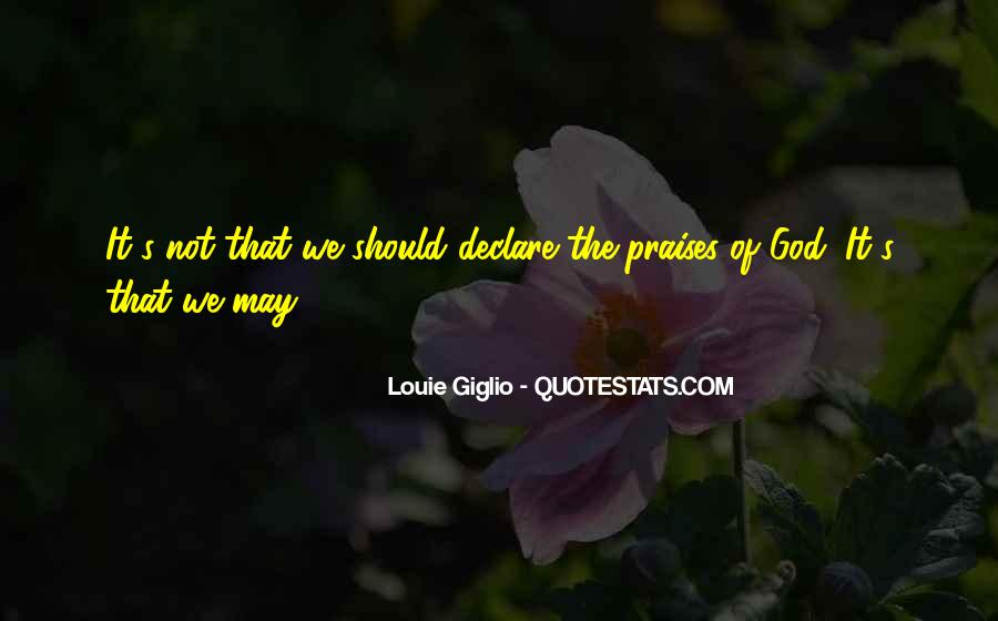 Quotes About Praises To God #873619