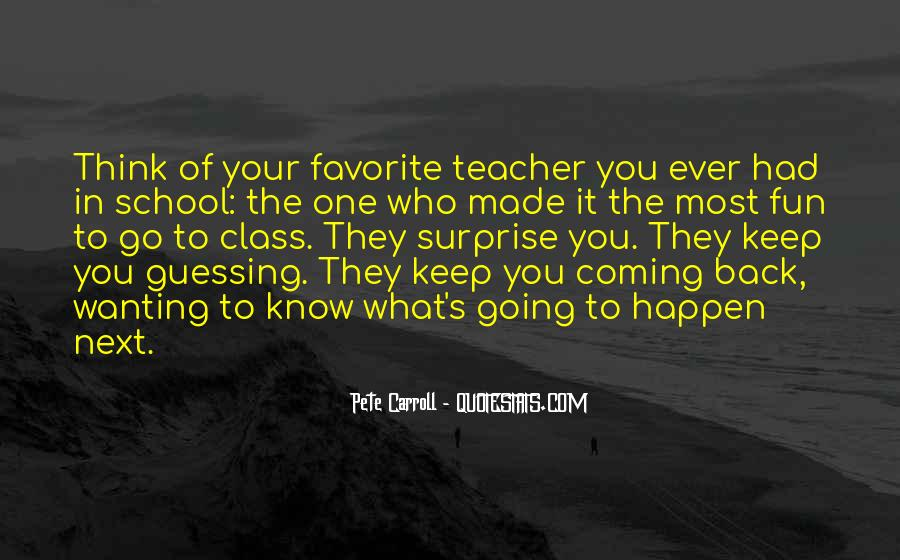 Quotes About Not Wanting To Go Back To School #1645293