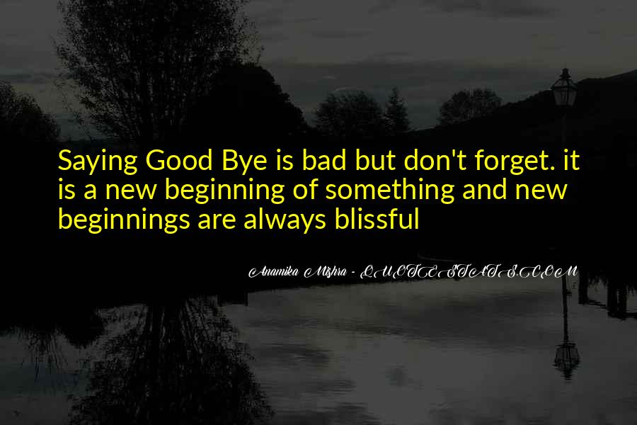 Quotes About Endings And New Beginnings #1416456