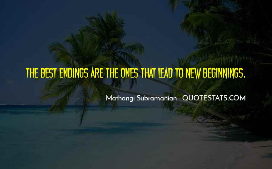 Quotes About Endings And New Beginnings #1517620