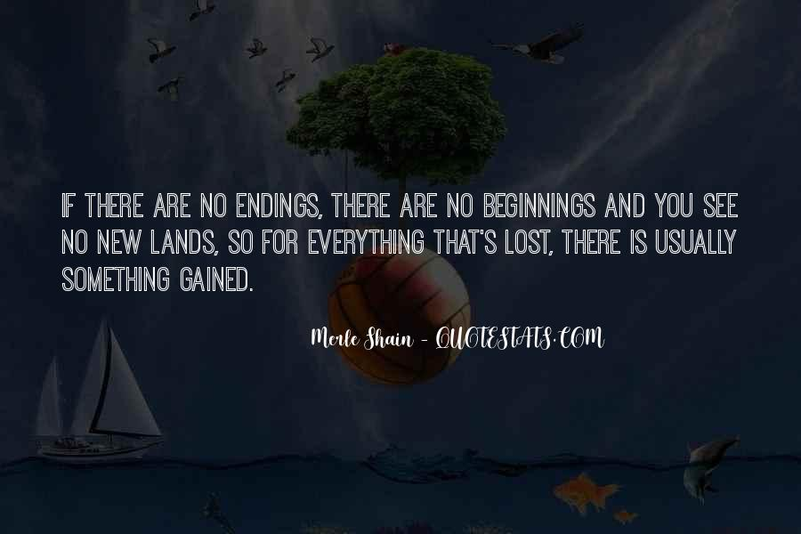 Quotes About Endings And New Beginnings #294313