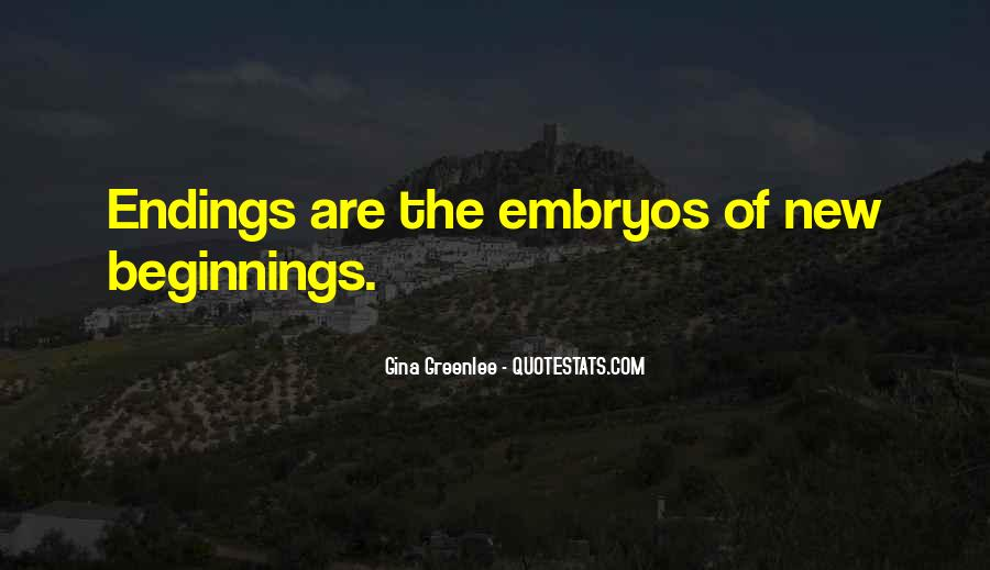 Quotes About Endings And New Beginnings #392688