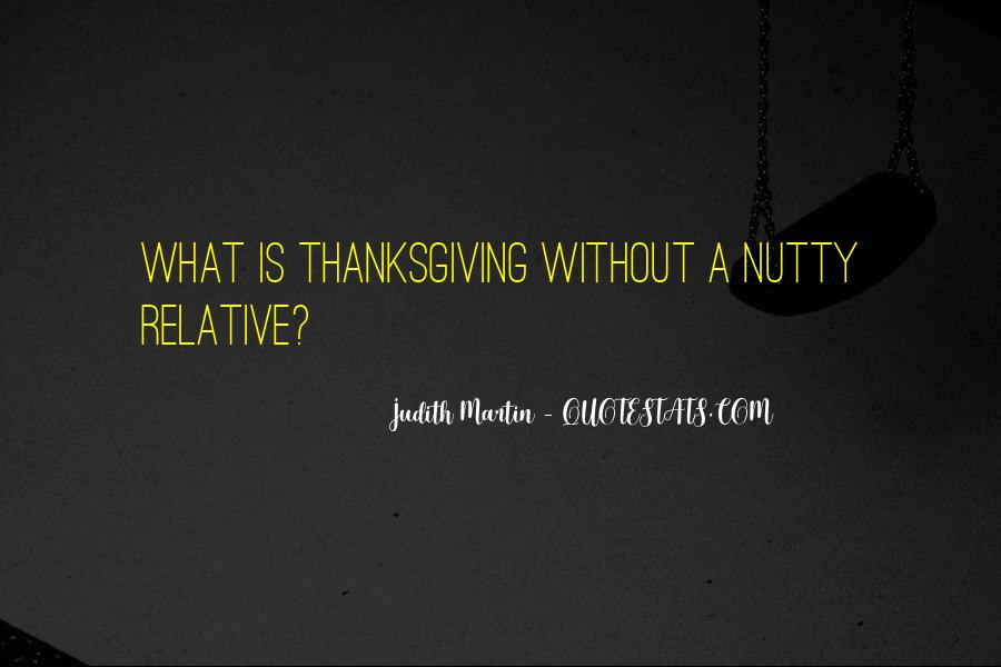 Quotes About Nutty #1439914