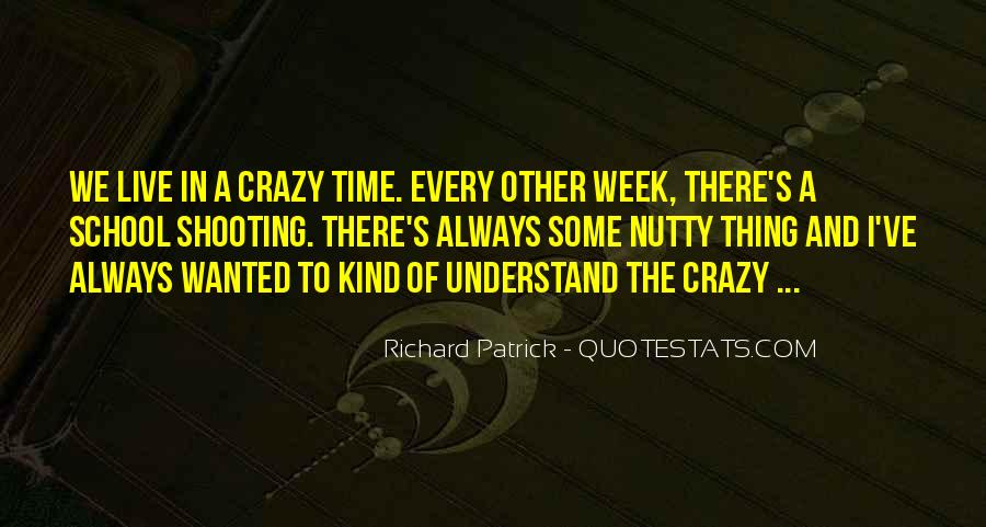 Quotes About Nutty #243720