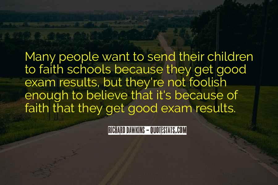 Quotes About Exam Results #1248095