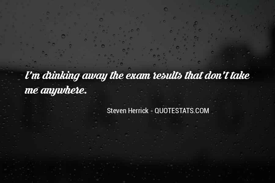 Quotes About Exam Results #385682