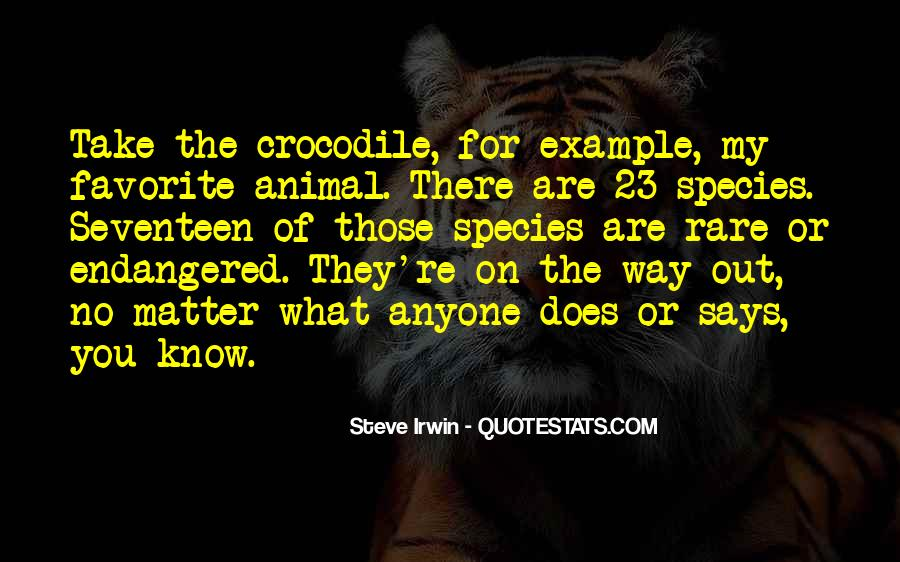 Quotes About Rare Species #1576401