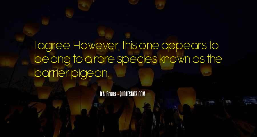 Quotes About Rare Species #1841449