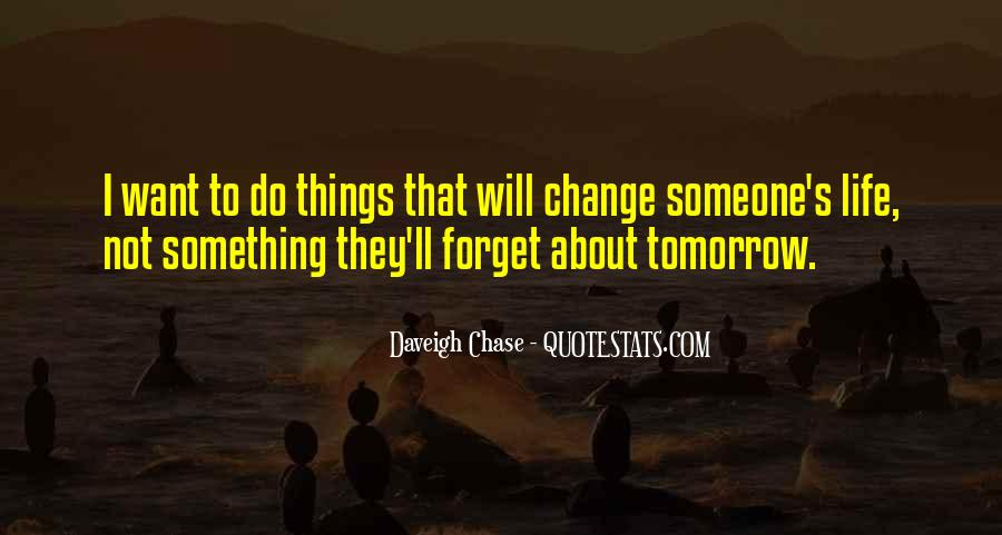 Quotes About I Will Change #135336