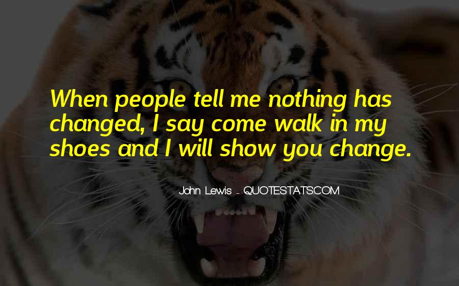 Quotes About I Will Change #173310