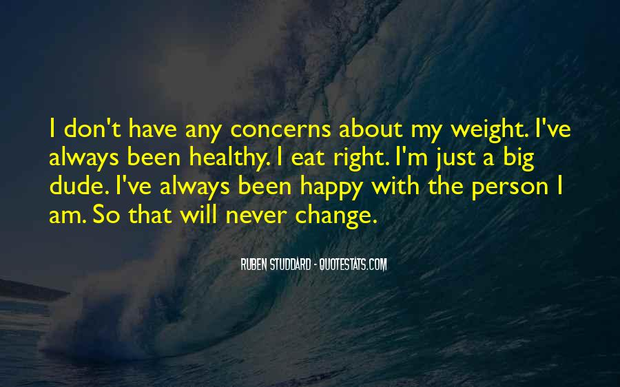 Quotes About I Will Change #212420