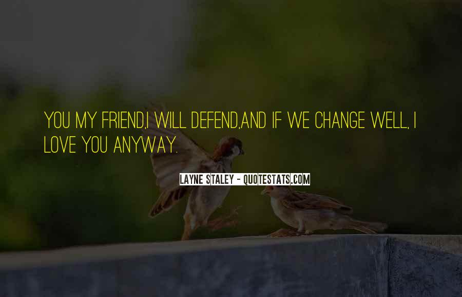 Quotes About I Will Change #219896