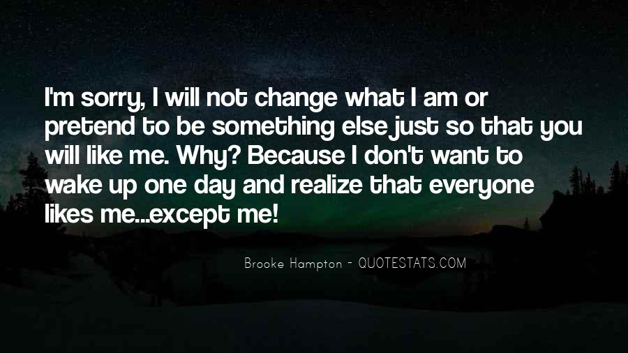 Quotes About I Will Change #237081
