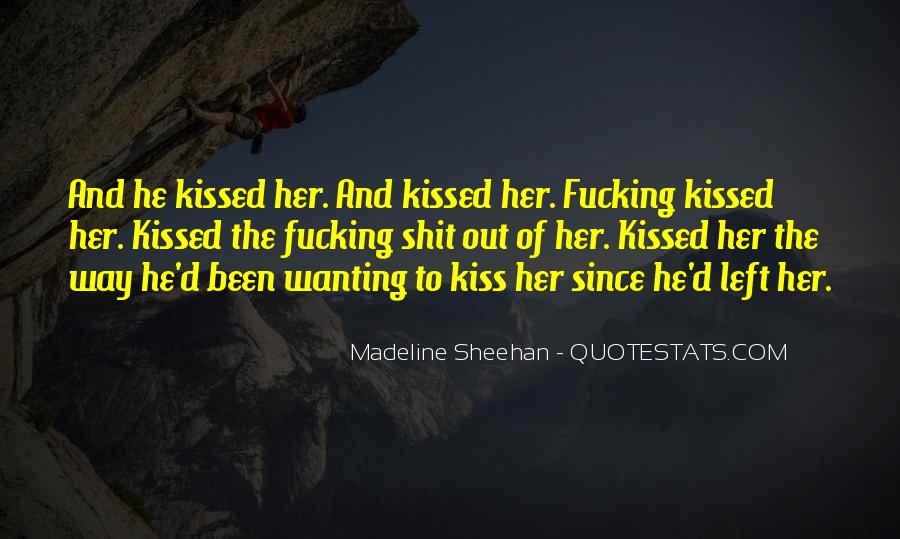 Quotes About Wanting Someone To Kiss You #319613