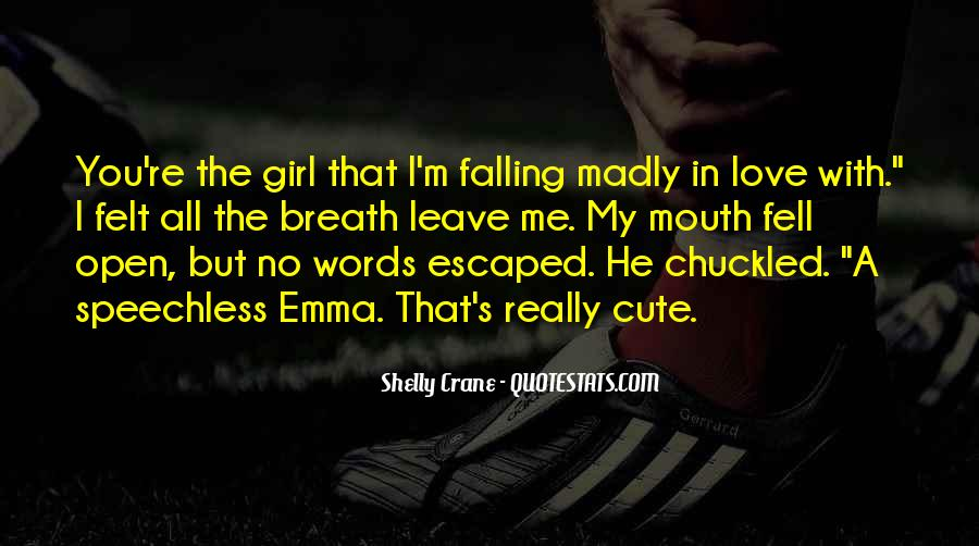 Quotes About Falling Madly In Love #554817