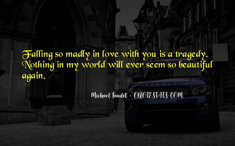 Quotes About Falling Madly In Love #970969