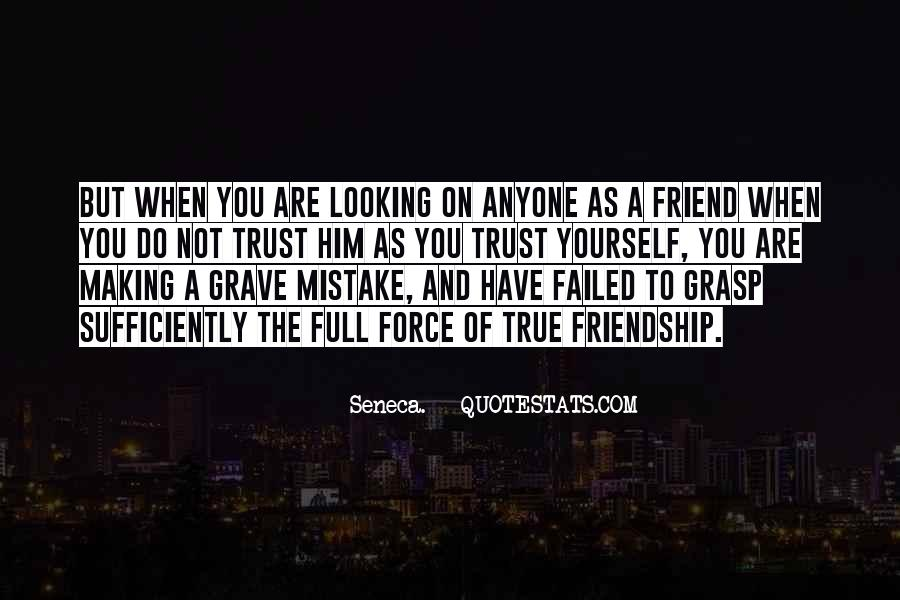 Top 69 Quotes About Friend And Trust Famous Quotes Sayings About Friend And Trust