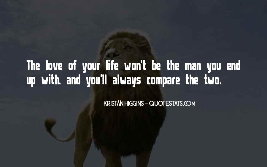 Quotes About The Man Of Your Love #1229070