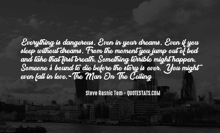 Quotes About The Man Of Your Love #1245132