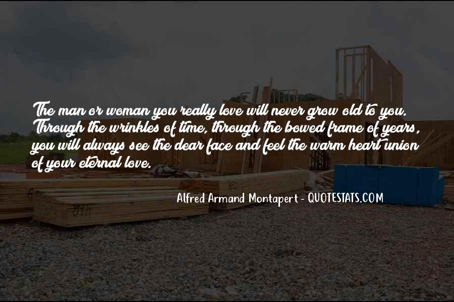 Quotes About The Man Of Your Love #1322986