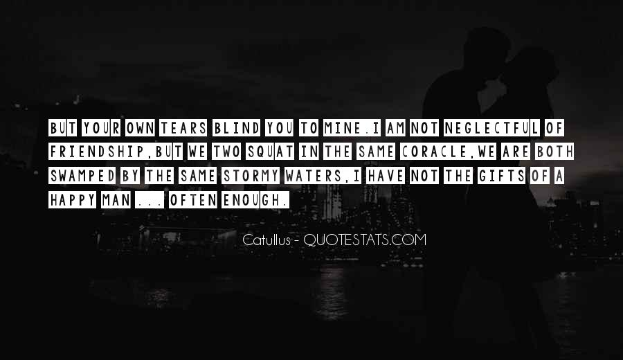 Quotes About The Man Of Your Love #1406704