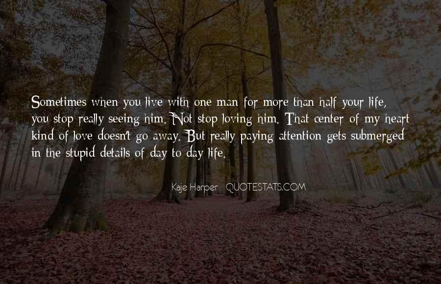 Quotes About The Man Of Your Love #185582