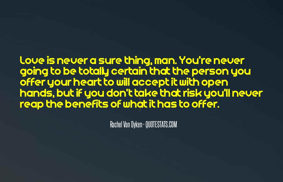 Quotes About The Man Of Your Love #307879