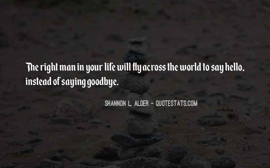 Quotes About The Man Of Your Love #400772