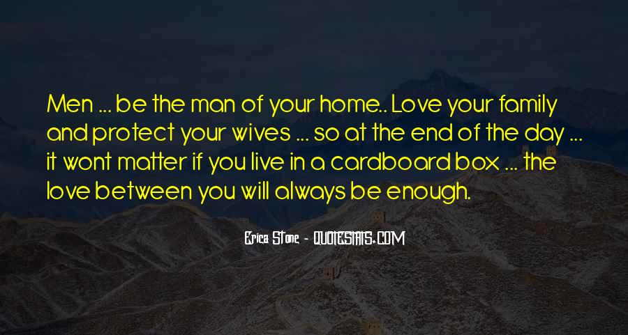 Quotes About The Man Of Your Love #560519