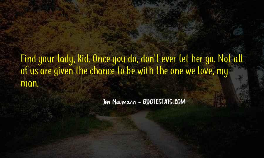 Quotes About The Man Of Your Love #735501