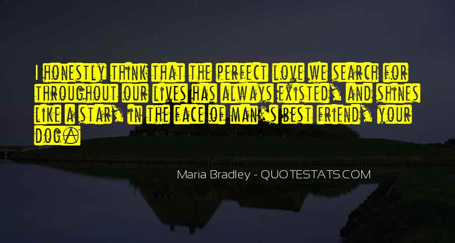 Quotes About The Man Of Your Love #959831