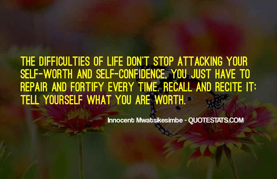Quotes About Life And Self Worth #268073