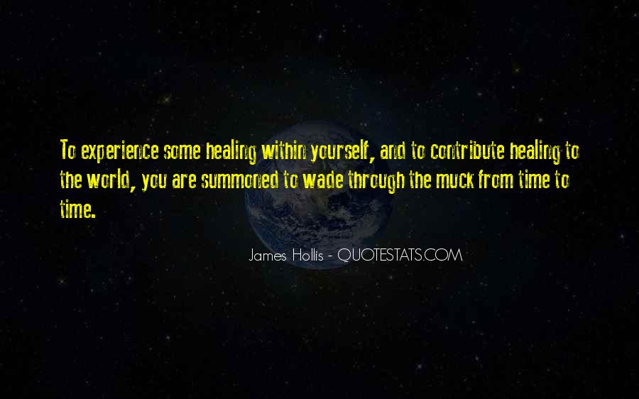Quotes About Healing The World #1061559