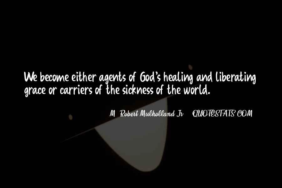 Quotes About Healing The World #1086710