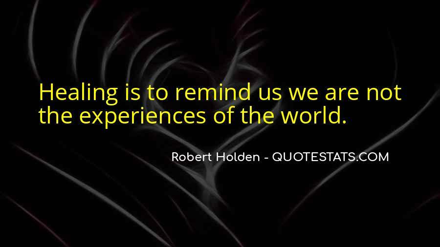 Quotes About Healing The World #1264435