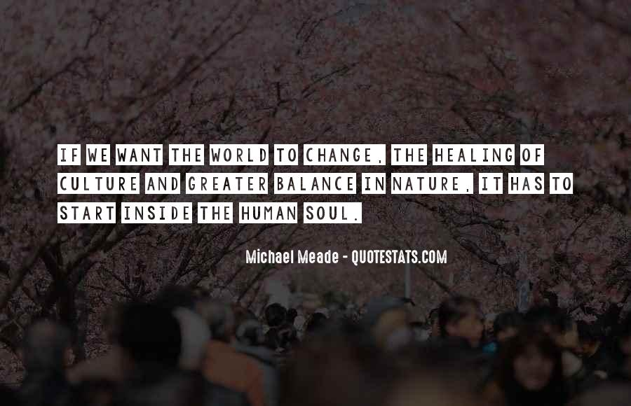 Quotes About Healing The World #1353350