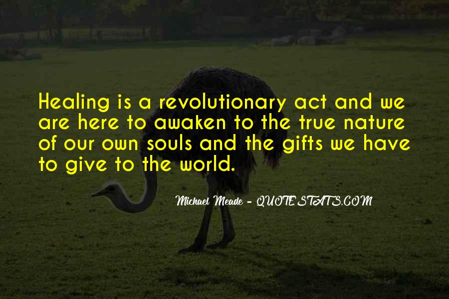 Quotes About Healing The World #1401467