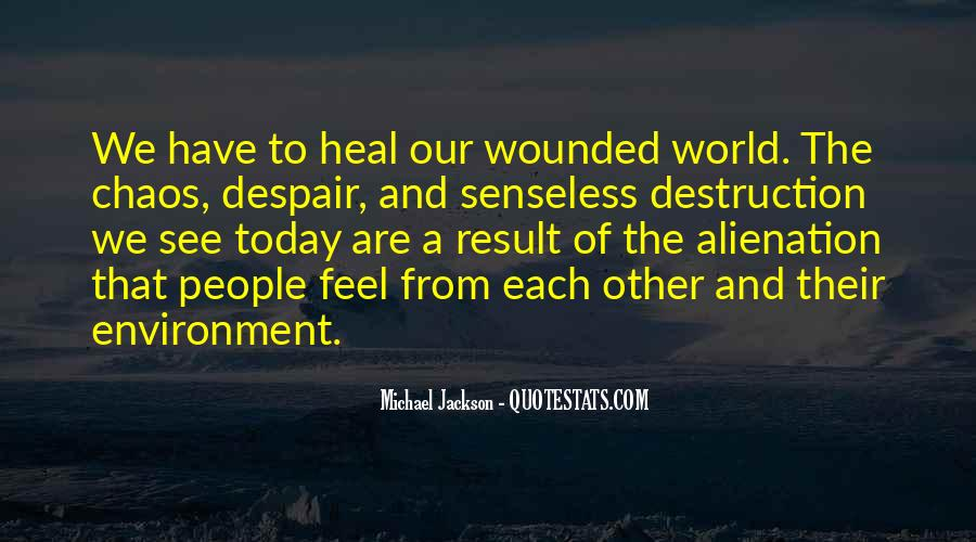 Quotes About Healing The World #214295