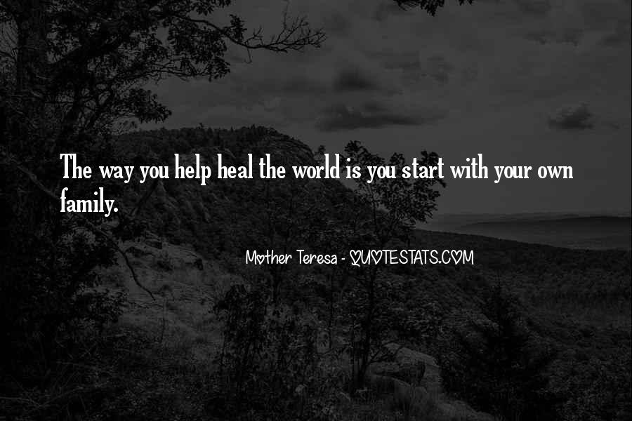 Quotes About Healing The World #344142