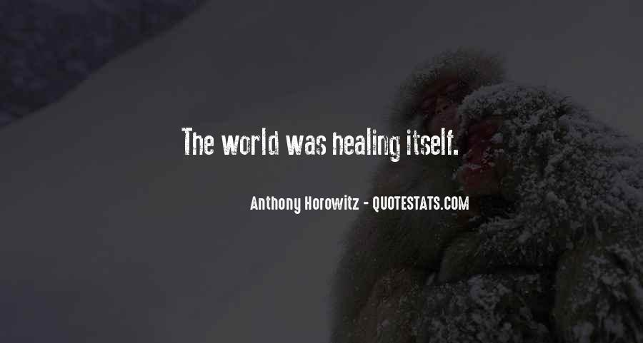 Quotes About Healing The World #378440