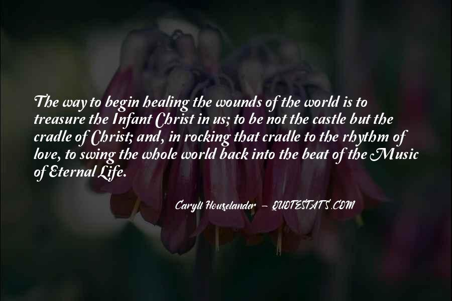 Quotes About Healing The World #467368